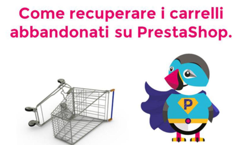 Webinar: Come Recuperare i carrelli abbandonati su Prestashop