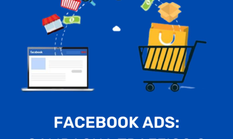 Facebook Ads per ecommerce –campagne traffico o campagne conversioni?