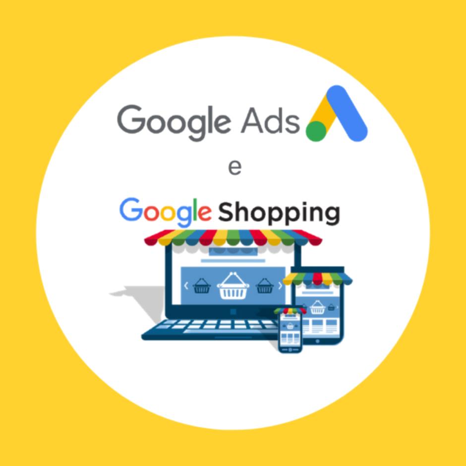 Google Ads e Google Shopping