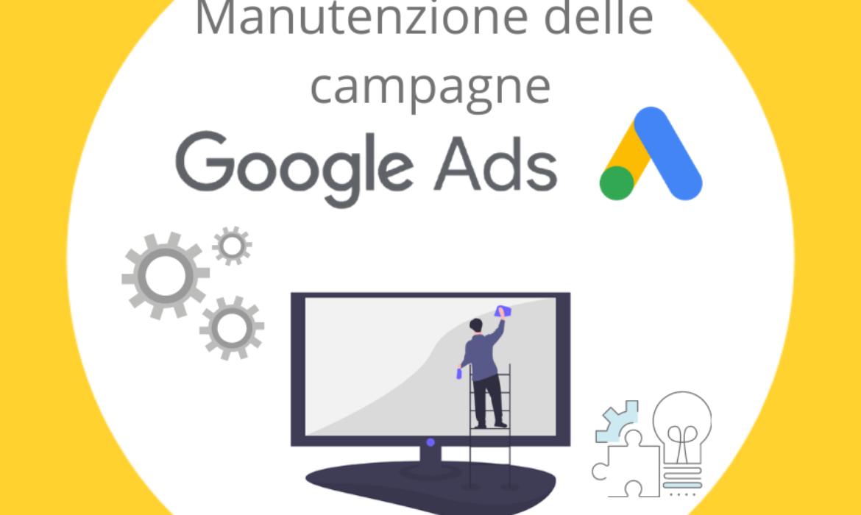 Google Ads: manutenzione delle campagne
