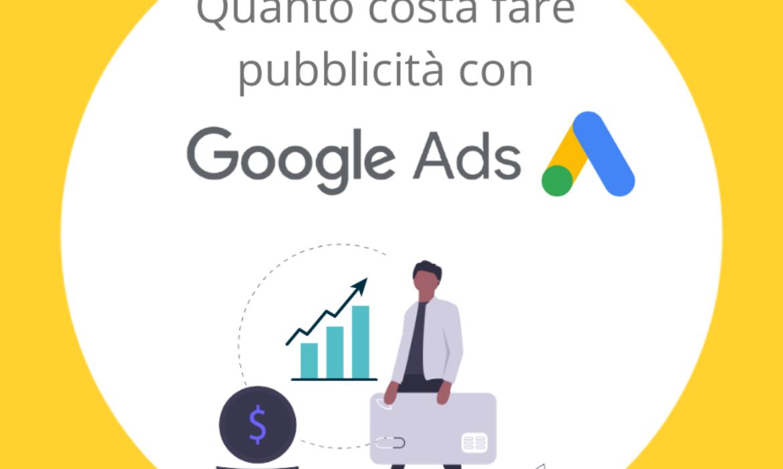 Quanto costa fare pubblicità su Google Ads?