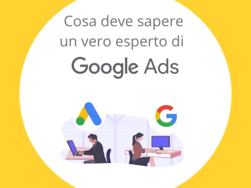 Cosa deve sapere un vero esperto di Google Ads